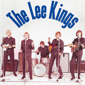 Lee Kings - The Singles 1965-1966