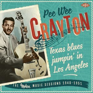 Texas Blues Jumpin' In Los Angeles - The Modern Music Sessions 1948-1951