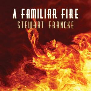A Familiar Fire