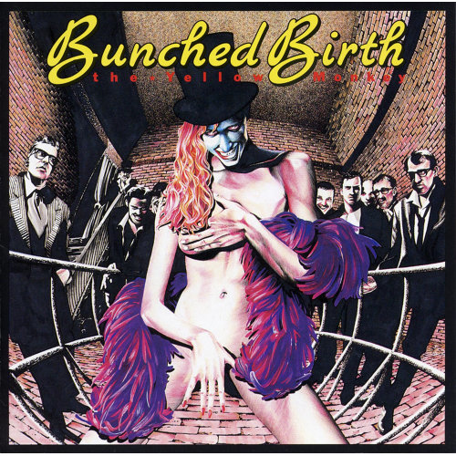 Bunched Birth - Remastered