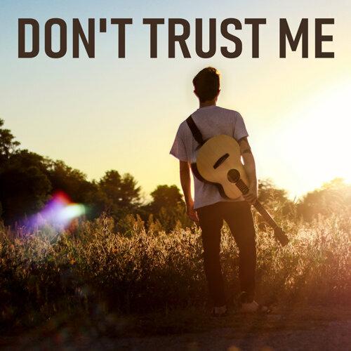 Don't Trust Me - Acoustic