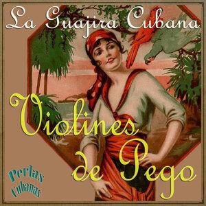 Perlas Cubanas: La Guajira Cubana