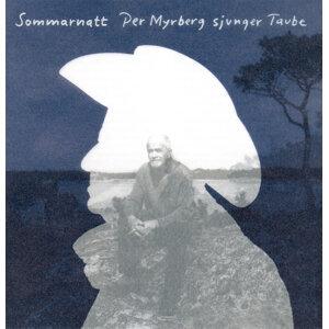 Sommarnatt - Per Myrberg sjunger Taube
