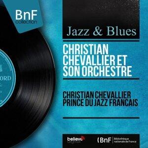 Christian Chevallier prince du jazz français - Mono Version