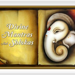 Divine Mantras and Shlokas