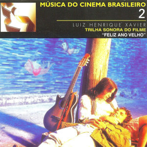 Música do Cinema Brasileiro 2: Feliz Ano Velho