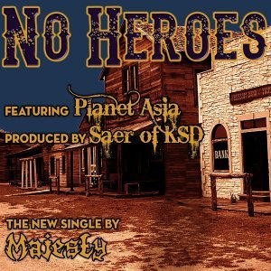 No Heroes (feat. Planet Asia)