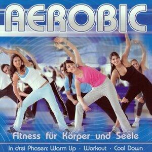 Aerobic - Fitness für Körper und Seele