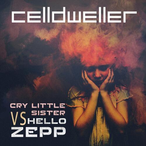 Cry Little Sister vs. Hello Zepp