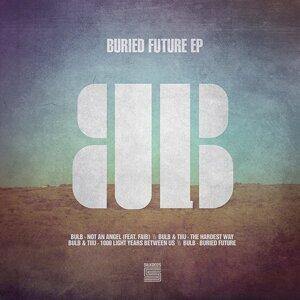Buried Future EP