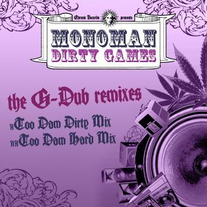 Dirty Games - The G Dub Remixes