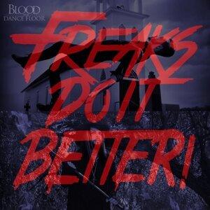 Freaks Do It Better! (feat. Kerry Louise)