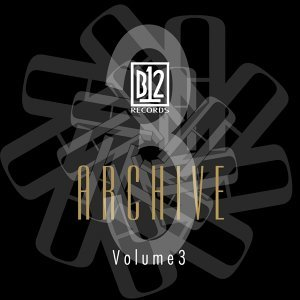 B12 Records Archive, Vol. 3