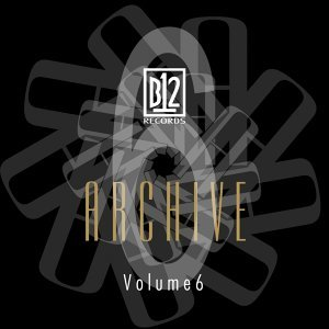 B12 Records Archive, Vol. 6
