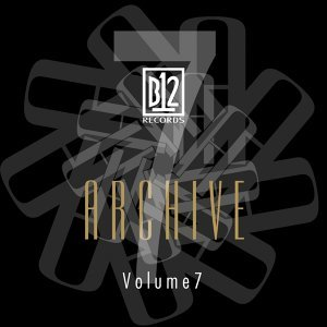 B12 Records Archive, Vol. 7