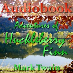 Adventures of Huckleberry Finn - Part 1/2 - Audiobook