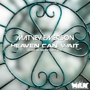 Heaven Can Wait - Millaway Remix
