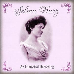 Selma Kurz An Historical Recording