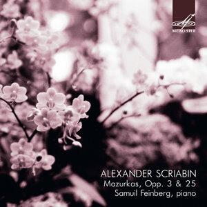 Scriabin: Mazurkas, Opp. 3 & 25