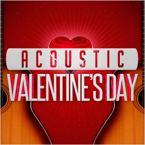 Acoustic Valentine's Day