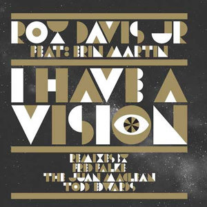 I Have a Vision Remixes