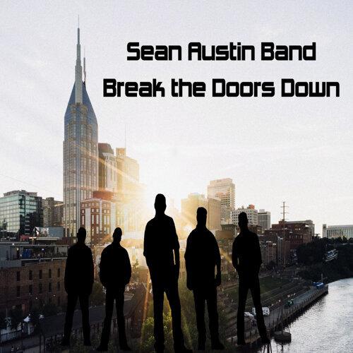 Break The Doors Down