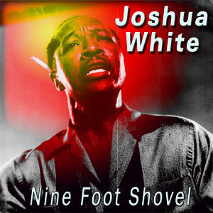 Nine Foot Shovel