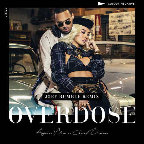 Overdose (feat. Chris Brown) - Joey Rumble Remix