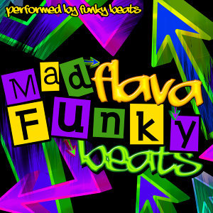 Mad Flava: Funky Beats