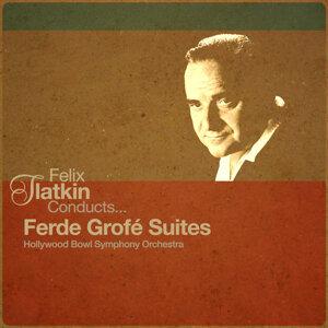 Felix Slatkin Conducts... Ferde Grofé Suites