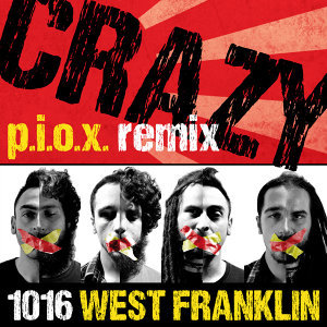 Crazy (P.I.O.X. Remix)