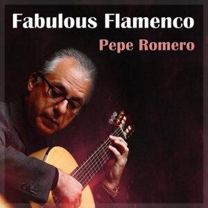 Pepe Romero Fabulous Flamenco