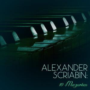Alexander Scriabin: 10 Mazurkas