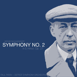 Rachmaninoff: Symphony No. 2 in E Minor, Op. 27