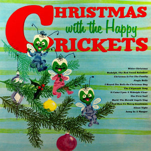 Christmas with the Happy Crickets