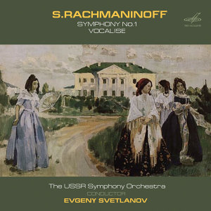 Rachmaninoff: Symphony No. 1 & Vocalise (Live)