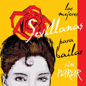 Las Mejores Sevillanas para Bailar Sin Parar
