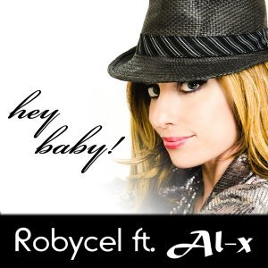 Hey Baby [feat. Al-x]