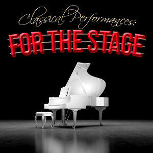 Classical Performances: Pieces for the Stage