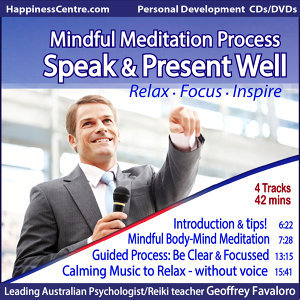 Speak & Present Well, Mindful Meditation Process