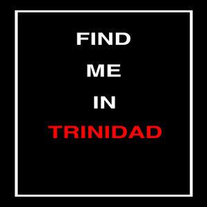 Find Me in Trinidad (Trinidad and Tobago Carnival Soca 2014)