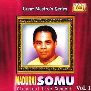 Madurai Somu - Classical Live Concert, Vol. 1