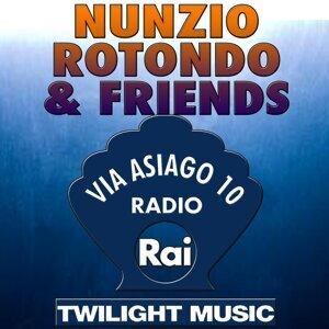 Nunzio Rotondo & Friends - Via Asiago 10, Radio Rai