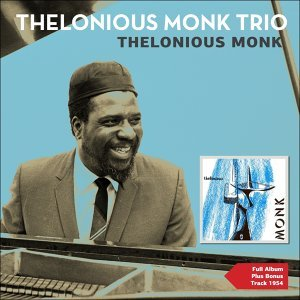 Thelonious Monk - Full Album Plus Bonus Tracks 1954