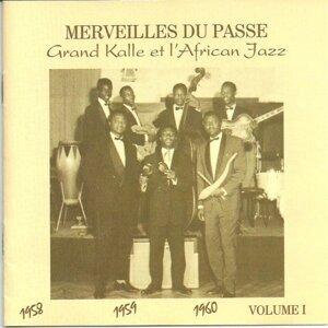 Grand Kalle & l'African Jazz 1958 1959 1960, Vol. 1 - Merveilles du passé