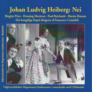 Johan Ludvig Heiberg: Nei - Vaudeville