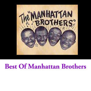 Best Of Manhattan Brothers
