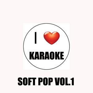 I Love Karaoke (Soft Pop Vol.1)