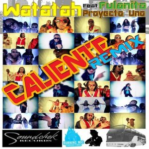 Caliente !!!! (feat. Fulanito & Kid G (Proyecto Uno))
