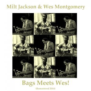 Bags Meets Wes! - Remastered 2014